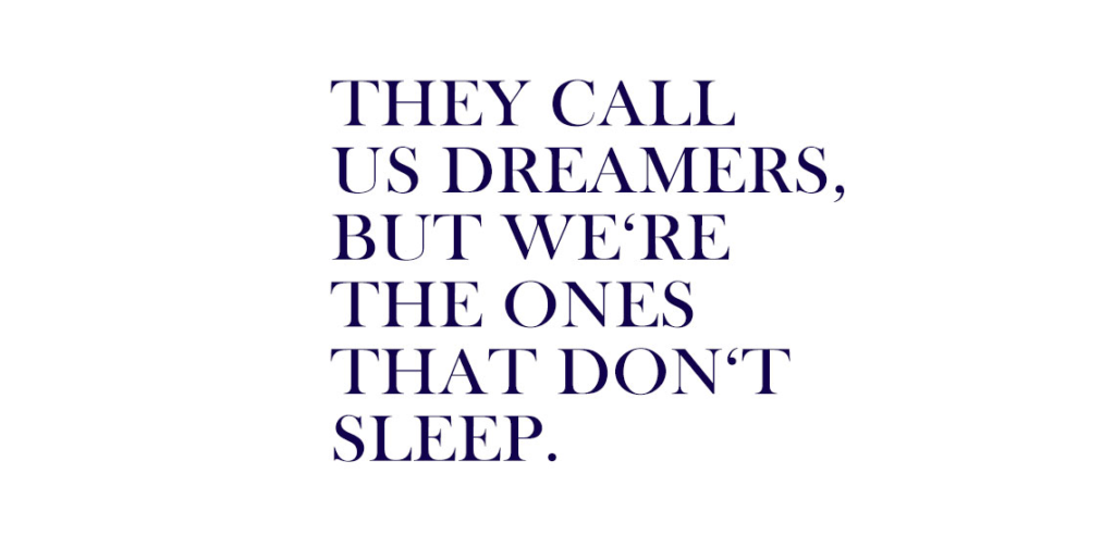 Dreamers Quote