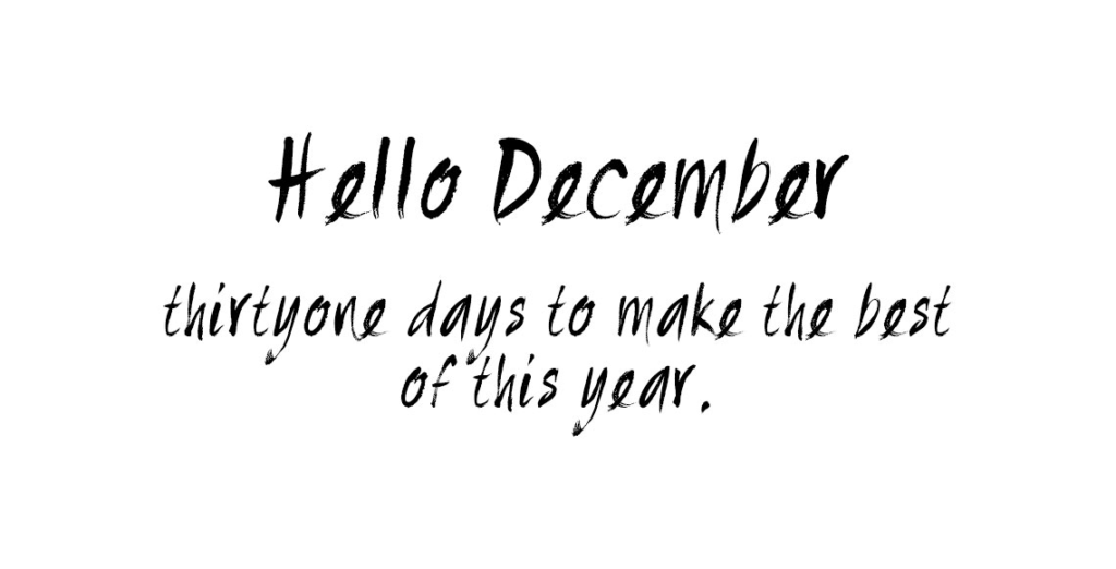 Hello December Quote